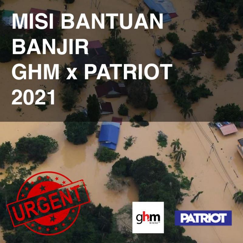 Misi Bantuan Banjir GHM x Yayasan Patriot