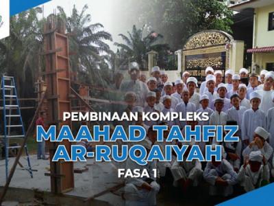 Pembinaan Kompleks Maahad Tahfiz Fasa 1