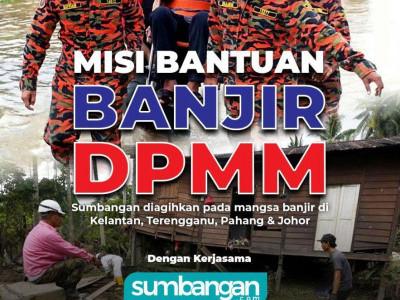 Misi Bantuan Banjir DPMM x PPIM
